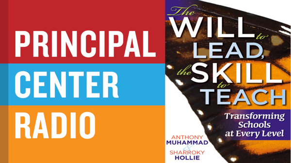 Will to Lead, the Skill to Teach, The: Transforming Schools at Every Level