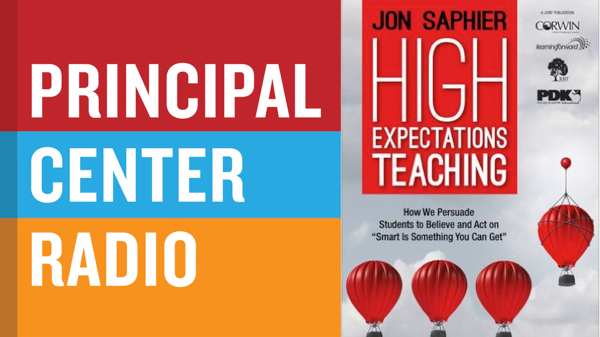 Jon Saphier—High Expectations Teaching: How We Persuade