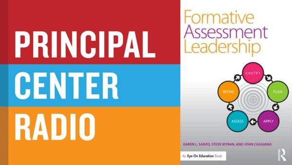 Karen SanzoFormative Assessment Leadership  The Principal Center